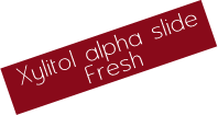 Xylitol alpha side Fresh_hover